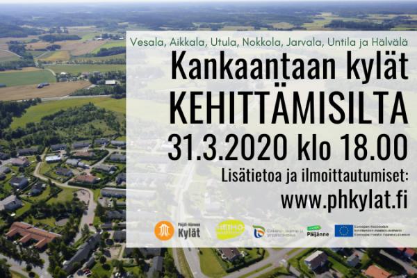 Kankaantaan kylät – KEHITTÄMISILTA 31.3.2020 klo 18.00