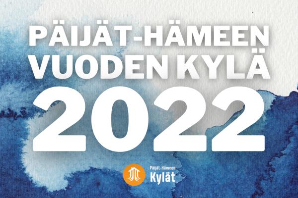 ILMIANNA PÄIJÄT-HÄMEEN VUODEN KYLÄ 2022